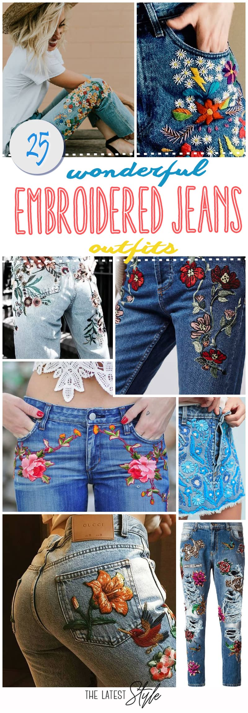 25 Wonderful Embroidered Jeans Outfits