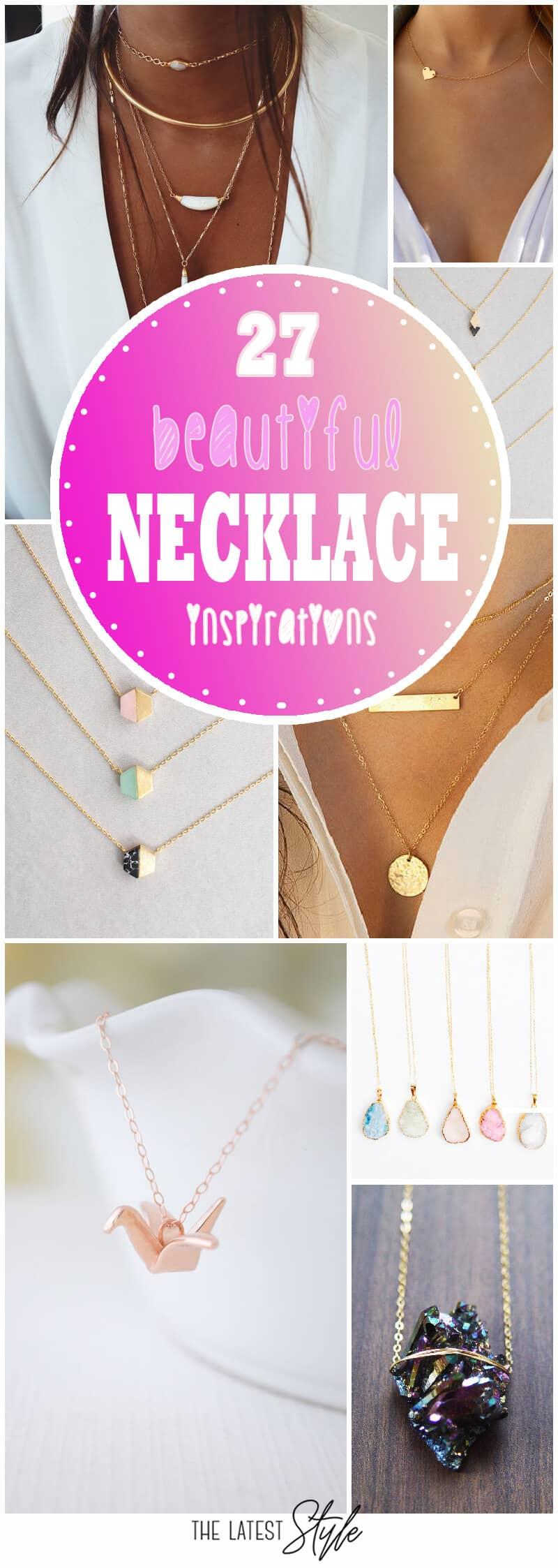 27 Beautiful Necklace Inspirations