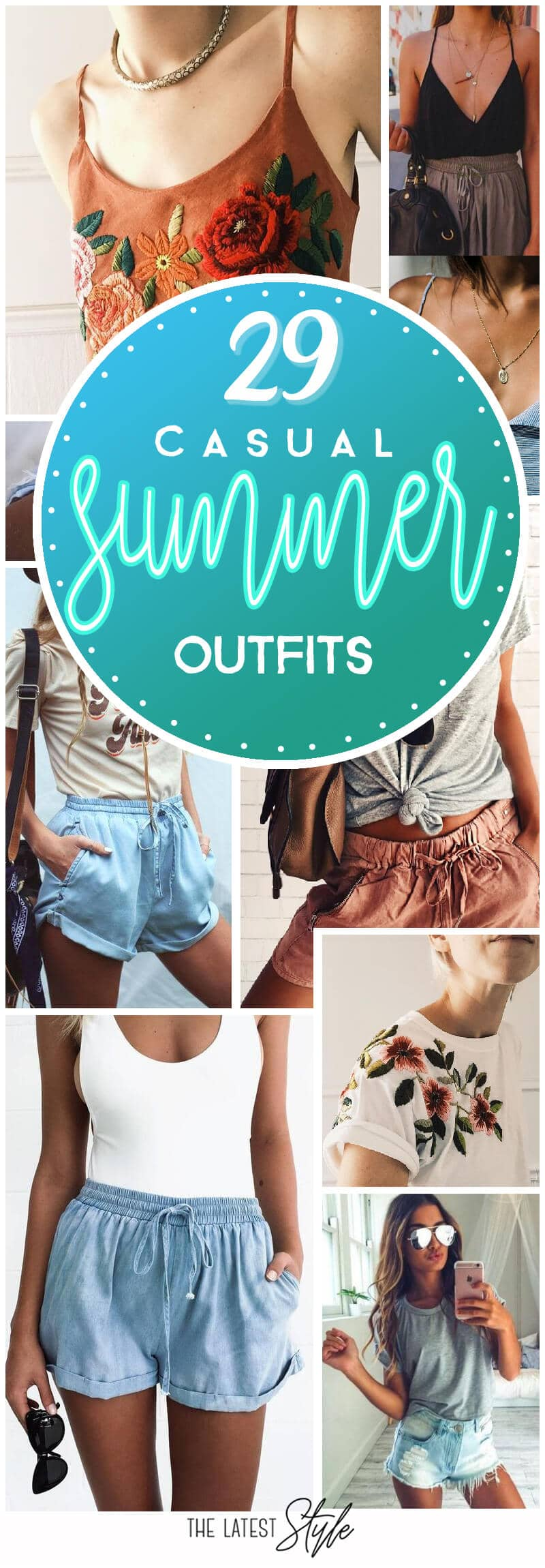 29 Casual And Cute Summer Outfits