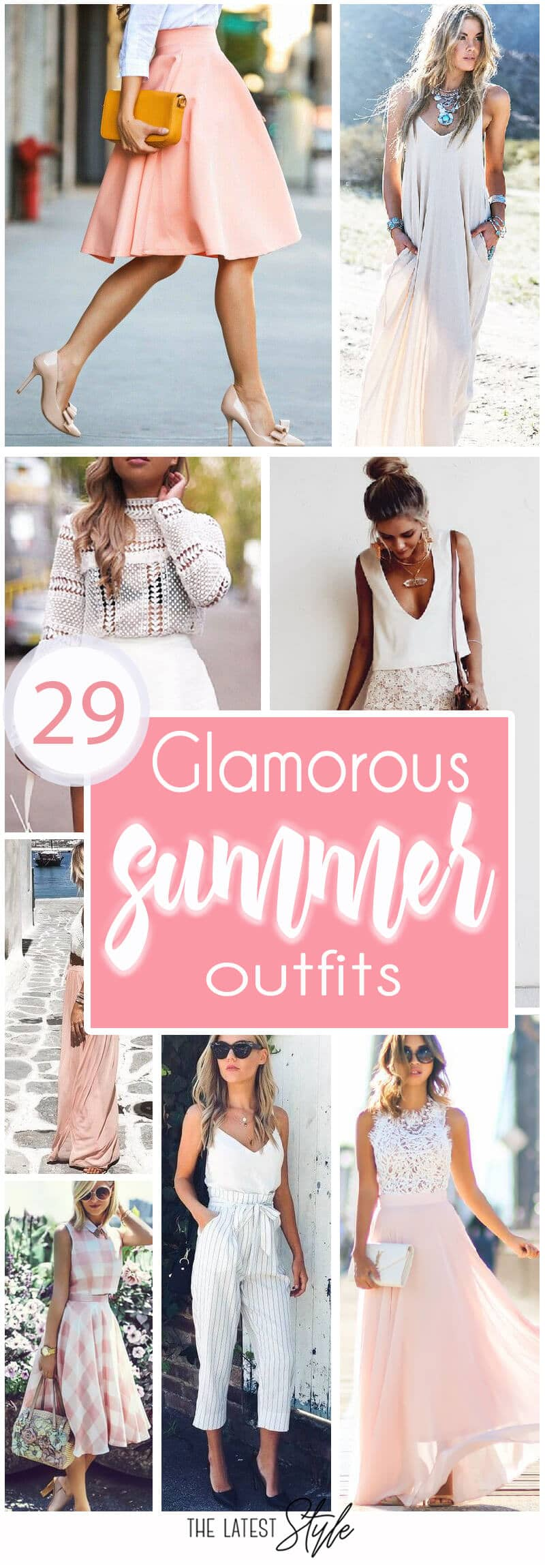 29 Glamorous Summer Outfits