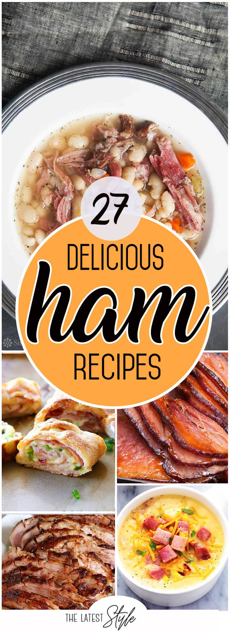 27 Delicious Ham Recipes the Whole Family will Love this Easter
