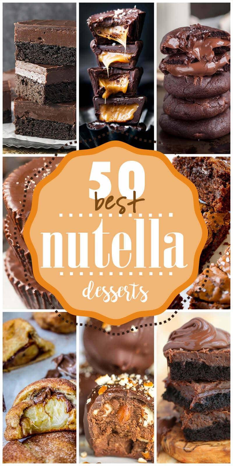 50 Indulgent Nutella Dessert Recipes You'll Go Crazy For