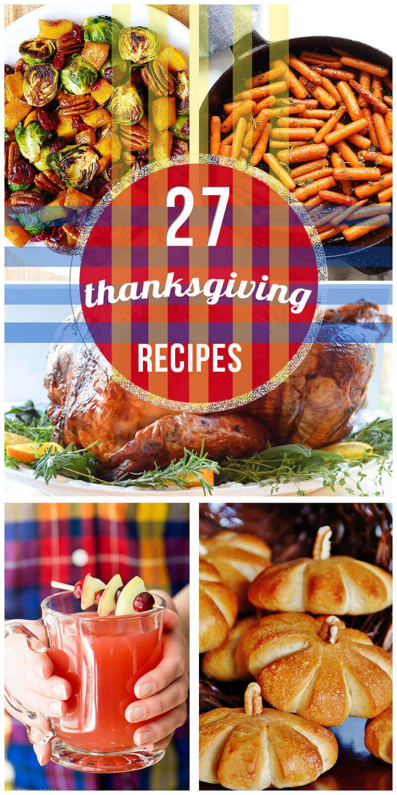 27 Mouth-Watering Thanksgiving Recipes