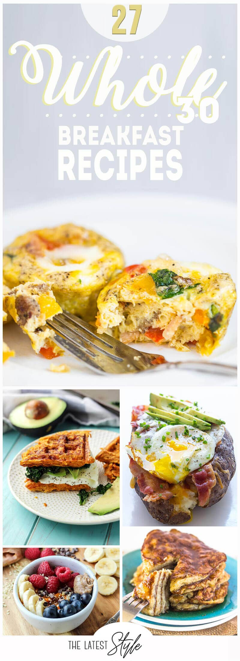 27 Awesome Whole 30 Breakfast Recipes for a Healthy Morning