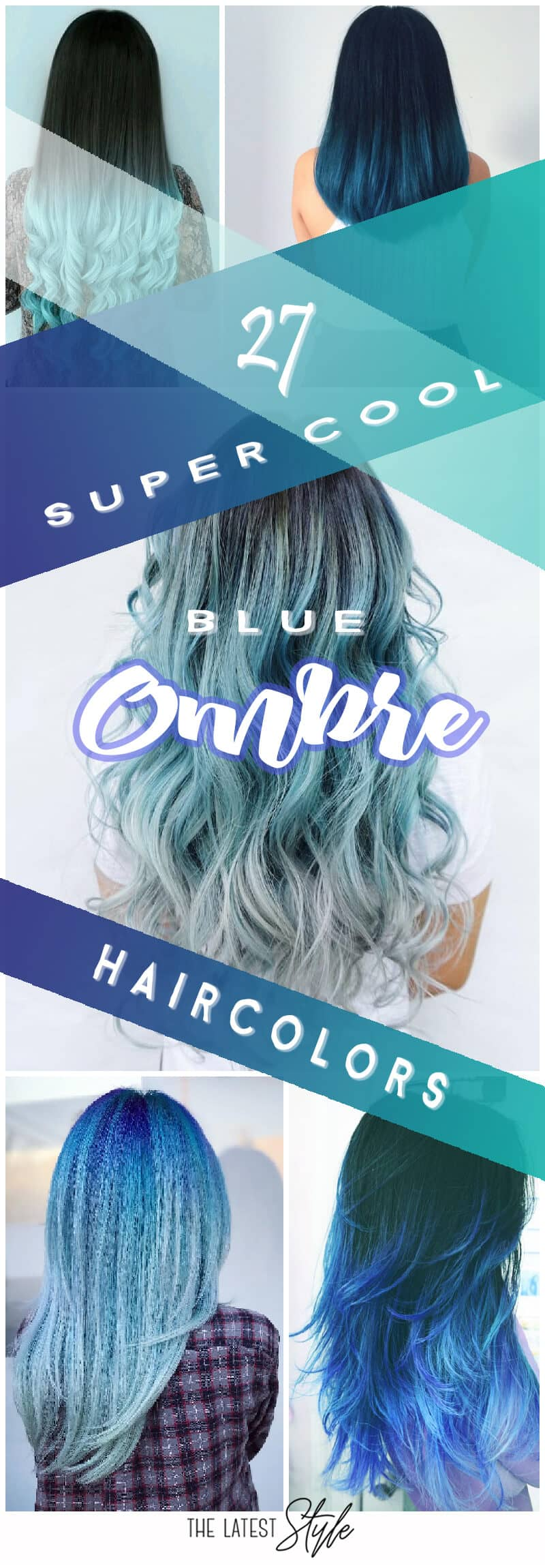 27 Super Cool Blue Ombre Hairstyles