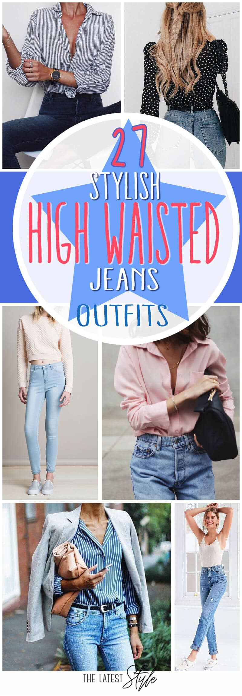 27 of the Most Stylish High Waisted Jeans Outfits