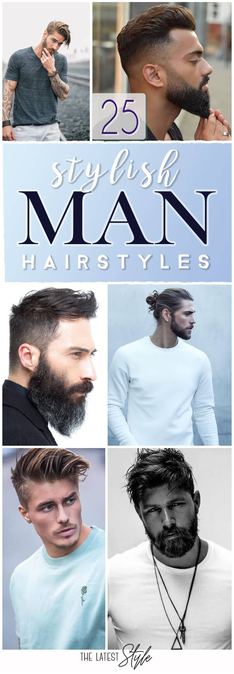 25 Stylish Man Hairstyle Ideas that You Must Try