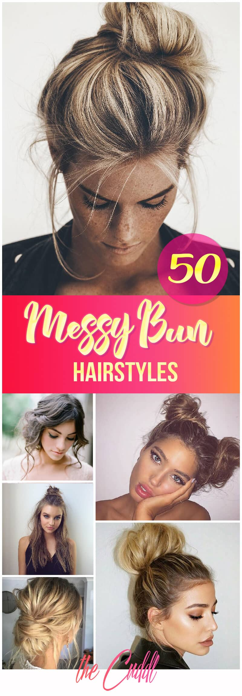 50 Chic Messy Bun Hairstyles