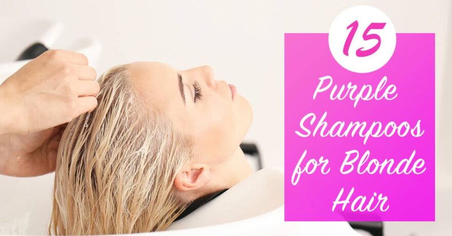 Best Shampoos For Bright Beautiful Blonde Hair