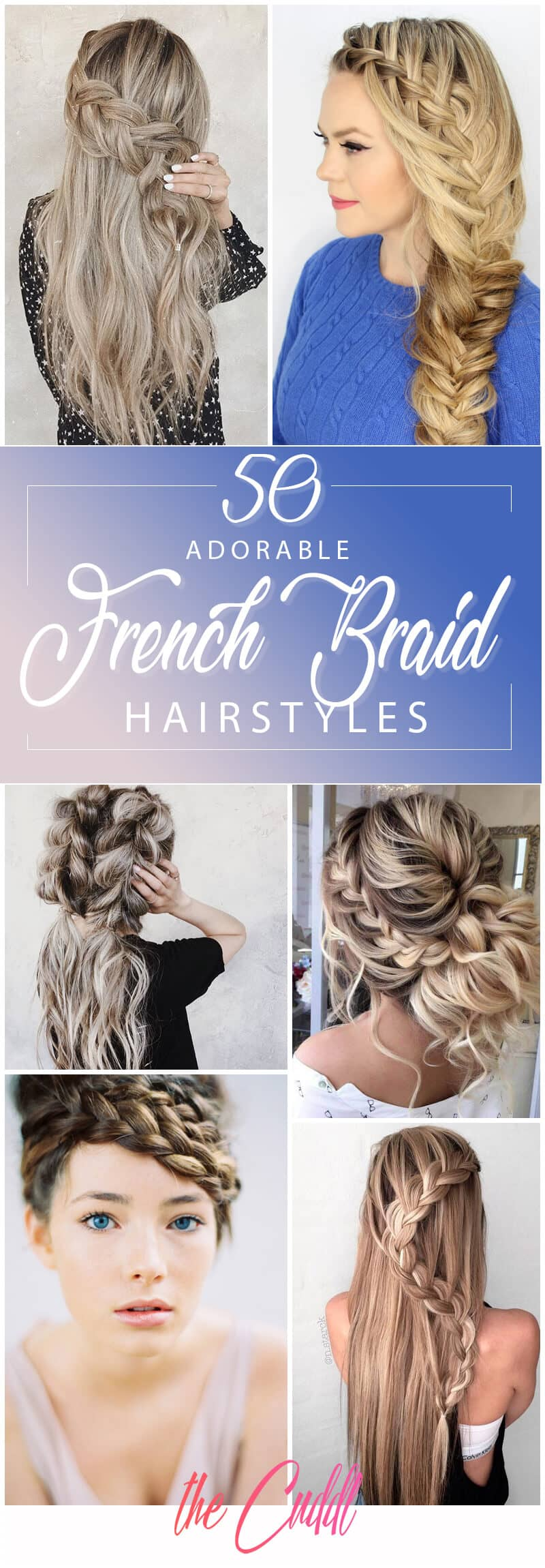50 Inspiring Ideas For French Braids That Stand Out In 2020