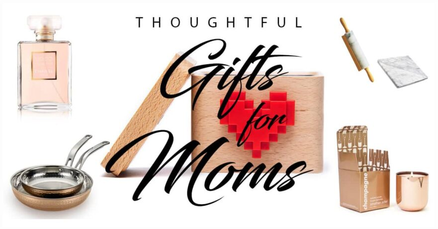 50 Outstanding Gifts for Mothers to Warm Their Hearts