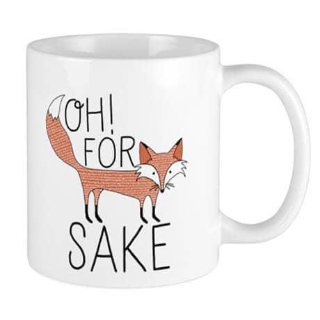 """""""For Fox Sake"""" Adorable Fox Drawing Mug Design"""