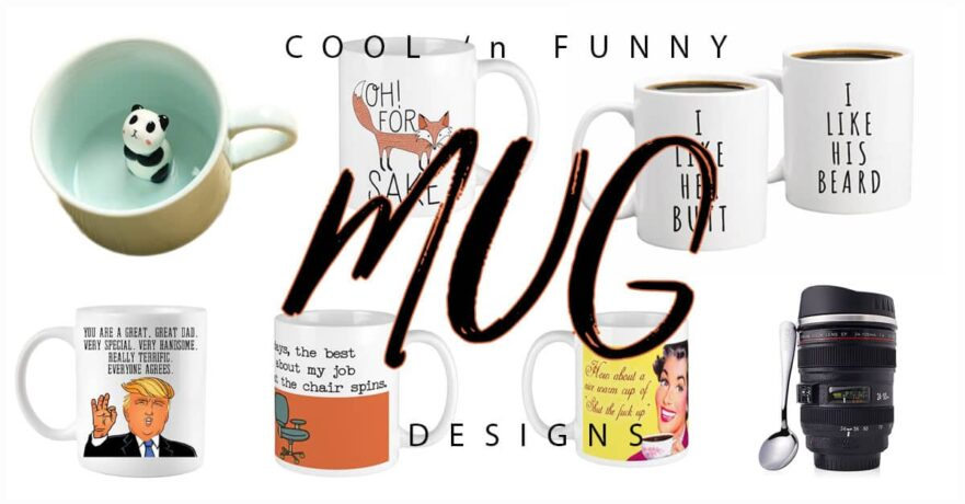 50 Cool Funny Mug Designs to Give to Everyone on Your List
