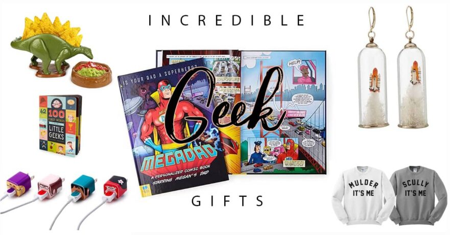 50 Amazing Geek Gifts to Make the Geek in Your Life Smile