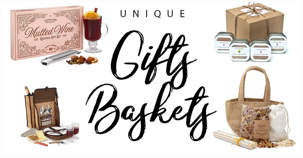 50 Unique Gift Baskets Anyone Will Love