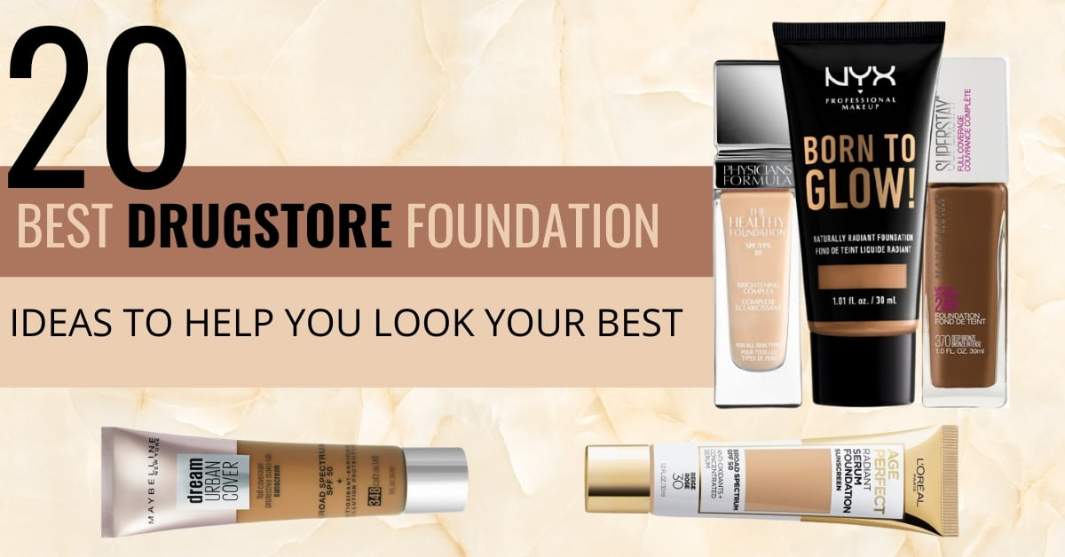 Drugstore Foundations