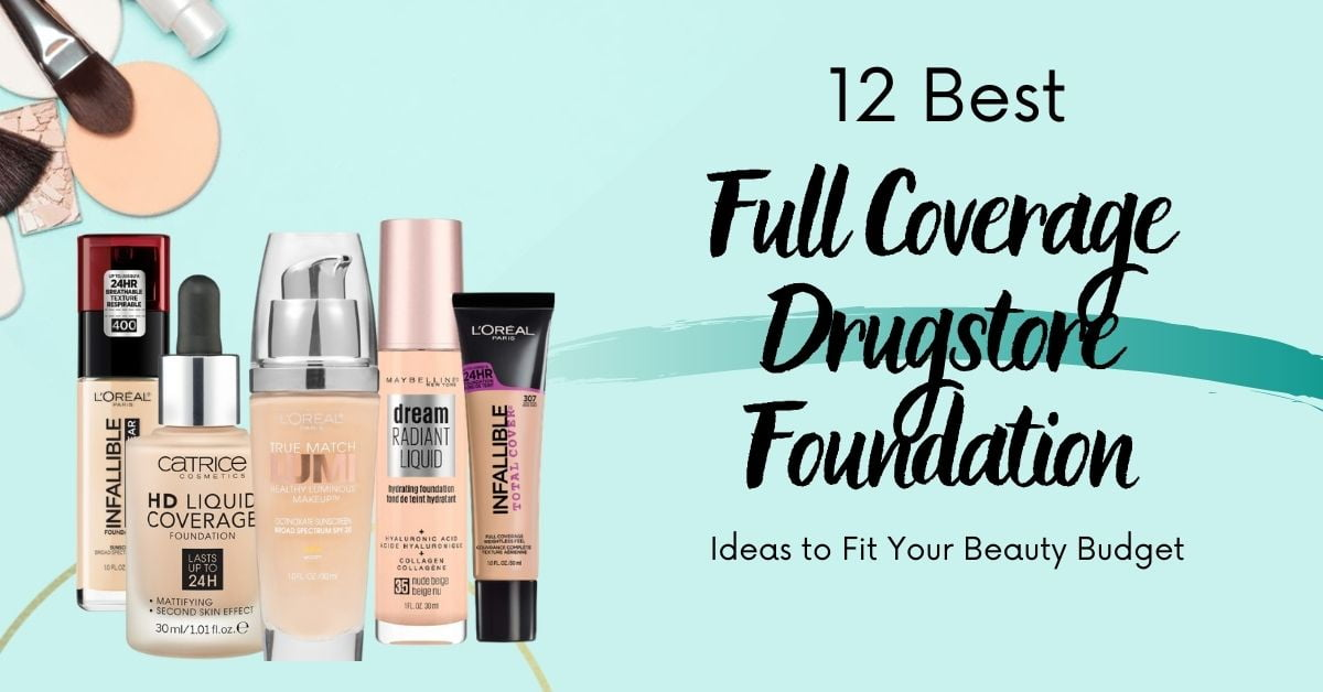 Full Coverage Drugstore Foundation Products