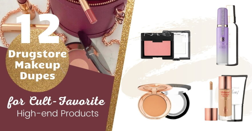 Drugstore Dupes for High-end Makeup Products