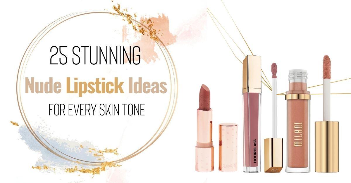 Nude Lipstick Ideas
