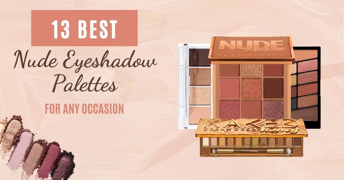 Best Nude Eyeshadow Palette Ideas