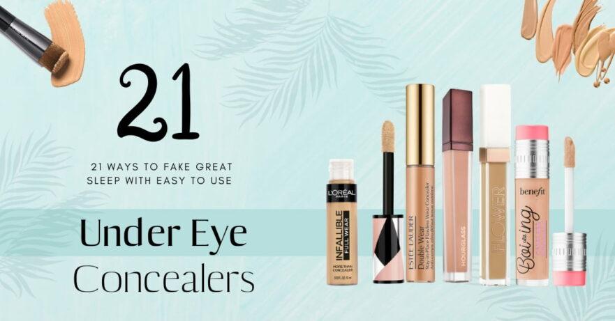 Best Under Eye Concealer Products